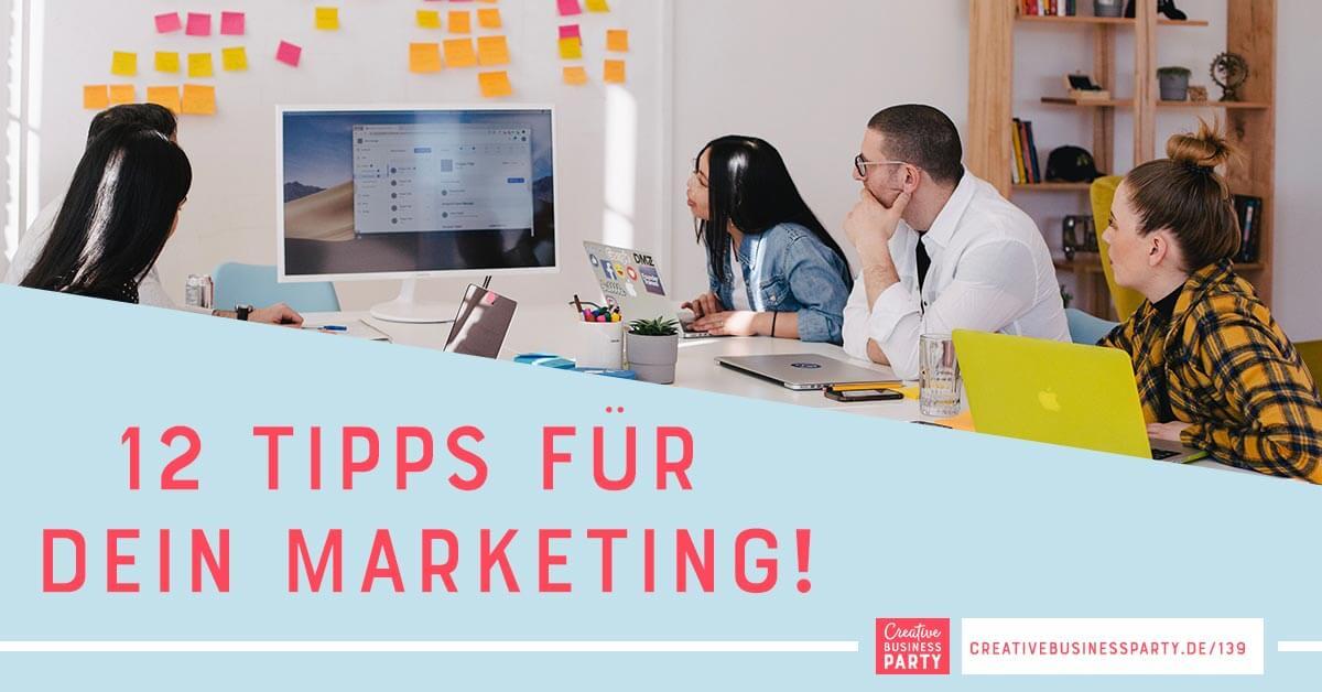 Zwölf Tipps für dein Marketing