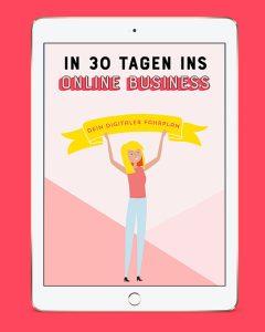E-Book: Starte in 30 Tagen dein Online Business mit einem digitalen Fahrplan - Schritt für Schritt - By Johanna Fritz