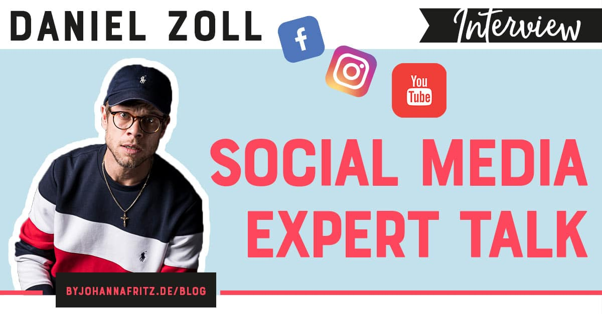 "Interview mit Daniel Zoll ""Einfach Dan"" - Social Media Hacks - By Johanna Fritz - Online Business Geeks Podcast"