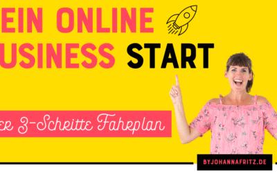 Ich starte mein Online Business neu – Der 3-Schritte-Fahrplan
