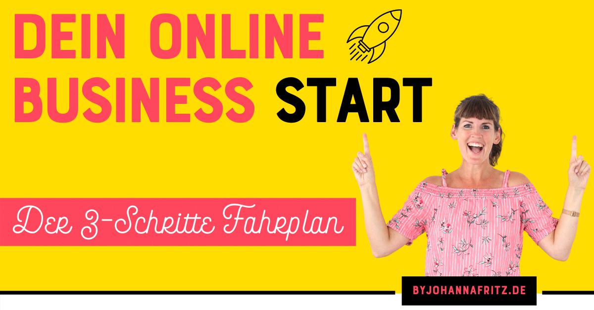 Online Business starten - 3 Schritte Fahrplan by Johanna Fritz