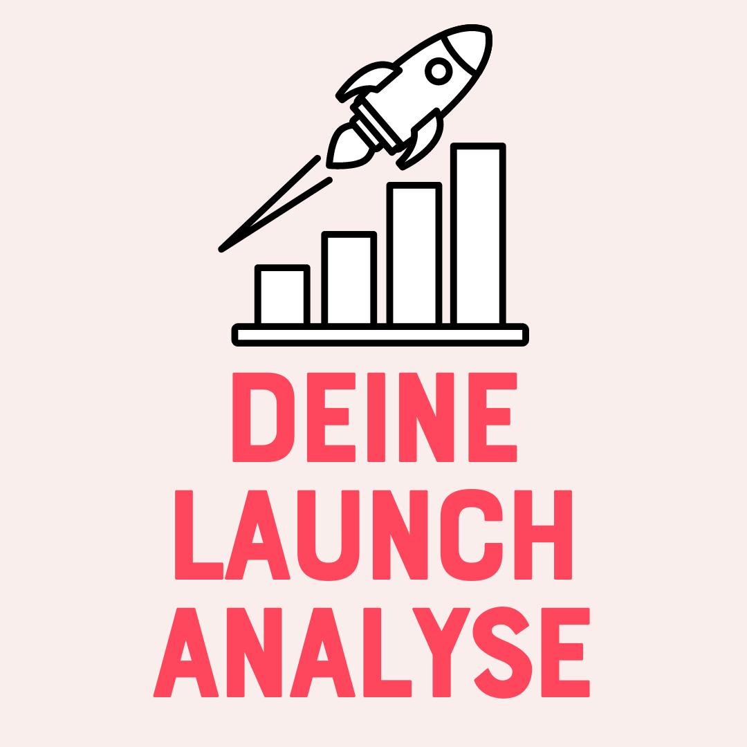 Die Vorlage für deine Launch-Analyse